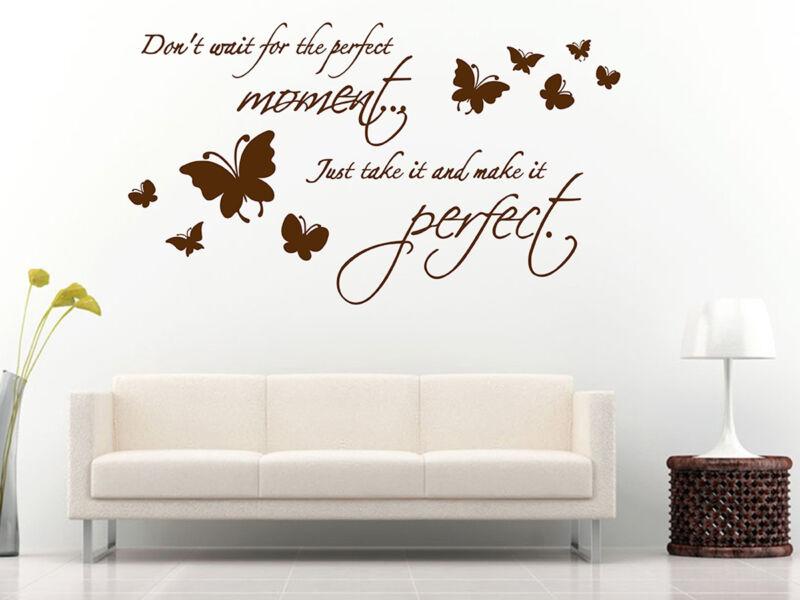 """""""Ne várj a tökéletes pillanatra..."""" idézetek falmatrica"""